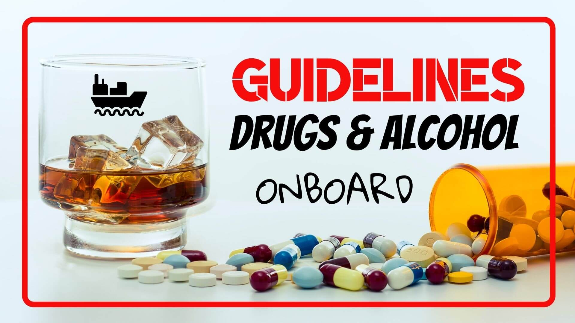 drugs and alcohol onboard