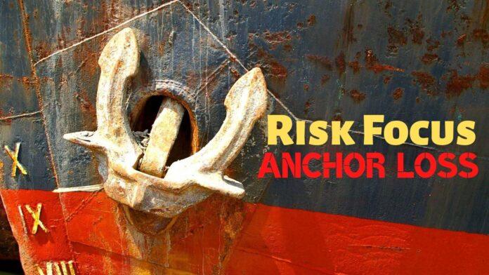 maritime risk focus anchor loss